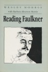 Reading Faulkner - Wesley Morris