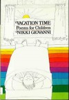 Vacation Time - Nikki Giovanni, Marisabina Russo