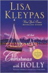 Christmas with Holly/aka Christmas Eve at Friday Harbor - Movie Tie-in (Friday Harbor #1) - Lisa Kleypas