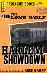 Lone Wolf #10: Harlem Showdown - Mike Barry