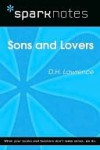 Sons and Lovers (SparkNotes Literature Guide Series) - D.H. Lawrence