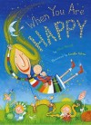 When You Are Happy - Eileen Spinelli
