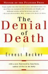 The Denial of Death - Ernest Becker