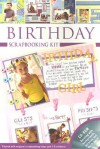 Birthday Scarpbooking Kit [With CDROM and Colorful 3-D Stickers] - Top That!