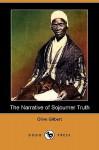 The Narrative of Sojourner Truth (Dodo Press) - Olive Gilbert