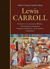 Complete Works - Lewis Carroll