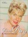 Doris Day: The Illustrated Biography - Michael Freedland