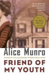 Friend of My Youth: Stories - Alice Munro