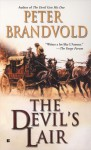 The Devil's Lair - Peter Brandvold