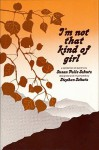 I'm Not That Kind of Girl: A Collection of Poetry - Susan Polis Schutz