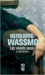 Le Livre de Dina, tome 2 : Les vivants aussi - Herbjørg Wassmo