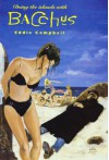 Bacchus, Vol. 3: Doing the Islands With Bacchus - Eddie Campbell
