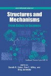 Structures and Mechanisms: From Ashes to Enzymes - Gareth R. Eaton, Don C. Wiley
