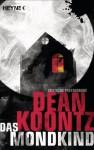 Das Mondkind (German Edition) - Ursula Gnade, Dean Koontz