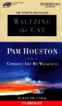 Waltzing the Cat (Audio) - Pam Houston
