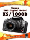 Canon EOS Digital Rebel XS/1000d: Focal Digital Camera Guides - Christopher Grey