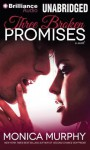 Three Broken Promises (Drew + Fable, #3) - Monica Murphy