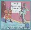 Stiff Upper Lip, Jeeves - P.G. Wodehouse, Frederick Davidson