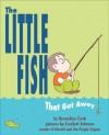 The Little Fish That Got Away - Bernadine Cook, Crockett Johnson