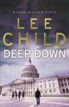 Deep Down - Lee Child