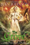 The Grove (Guardians of Destiny) - Jean Johnson