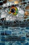Mirror Shards: Volume One - Thomas K. Carpenter
