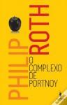O Complexo de Portnoy - Philip Roth, Ana Luísa Faria