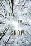 After the Snow - S.D. Crockett