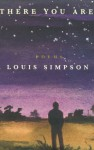 There You Are - Louis Simpson