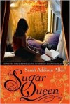 The Sugar Queen - Sarah Addison Allen
