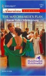 The Matchmaker's Plan - Karen Toller Whittenburg