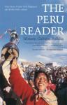 The Peru Reader: History, Culture, Politics - Orin Starn, Robin Kirk, Carlos Iván Degregori