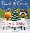 Duck & Goose, It's Time For Christmas! - Tad Hills