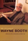 The Essential Wayne Booth - Wayne C. Booth, Walter Jost