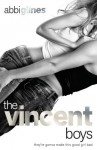 The Vincent Boys: New and Uncut - Abbi Glines