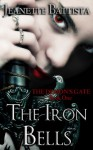 The Iron Bells (The Demon's Gate, #1) - Jeanette Battista