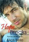 Hope Breaks - Alice Bello