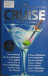 The Cruise - Maeve Binchy, Ken Follett, Bernard Cornwell, Susan Howarch, Eileen Townsend, Charlotte Bingham, Anita Burgh, Harry Cauley, Josephine Cox, William Horwood