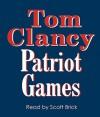 Patriot Games - Scott Brick, Tom Clancy
