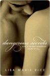 Dangerous Secrets - Lisa Marie Rice