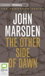 The Other Side of Dawn - Suzi Dougherty, John Marsden