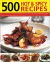 500 Hot & Spicy Recipes - Beverley Jollands