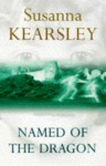 Named Of The Dragon - Susanna Kearsley