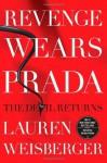 Revenge Wears Prada - Lauren Weisberger