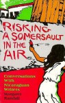 Risking a Somersault in the Air: Conversations with Nicaraguan Writers - Margaret Randall