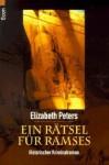 Ein Rätsel für Ramses - Elizabeth Peters