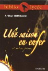 Une Saison en Enfer / Vers Nouveaux (Oeuvres, tome 2) - Arthur Rimbaud