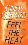 Feel the Heat - Cindy Gerard