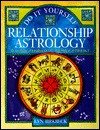 Do It Yourself Relationship Astrology - Lyn Birkbeck