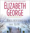 Believing the Lie (Inspector Lynley, #17) - Elizabeth George, Davina Porter